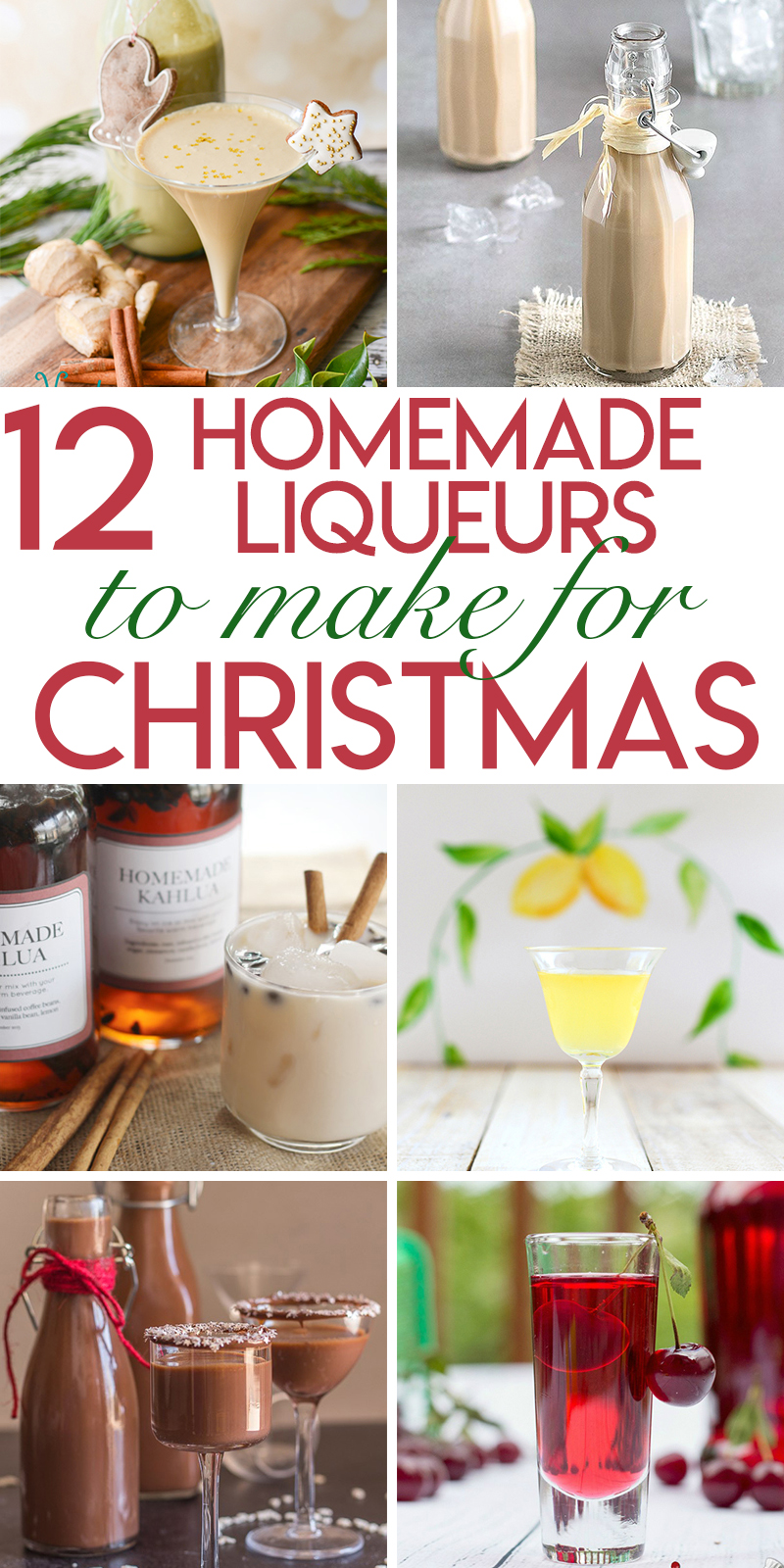 12 liqueurs to make and give as Christmas gifts.