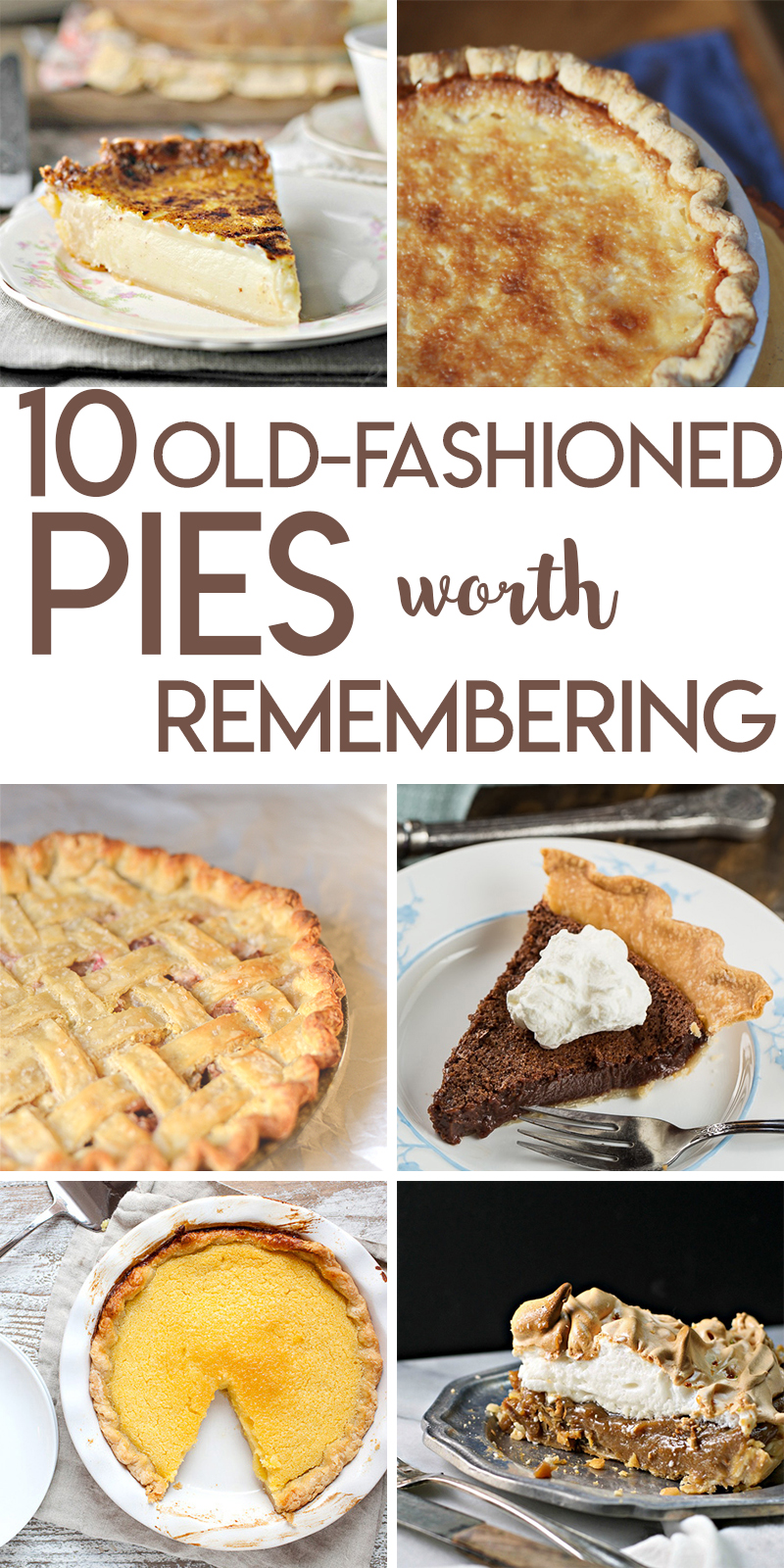 10 Old Fashioned Pies worth Remembering this Holiday Season
