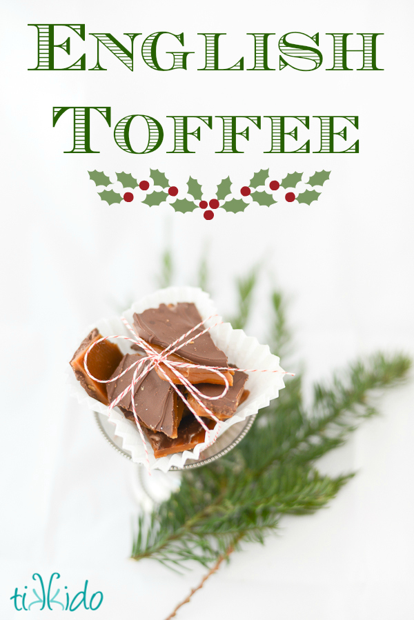 English toffee candy recipe for Christmas