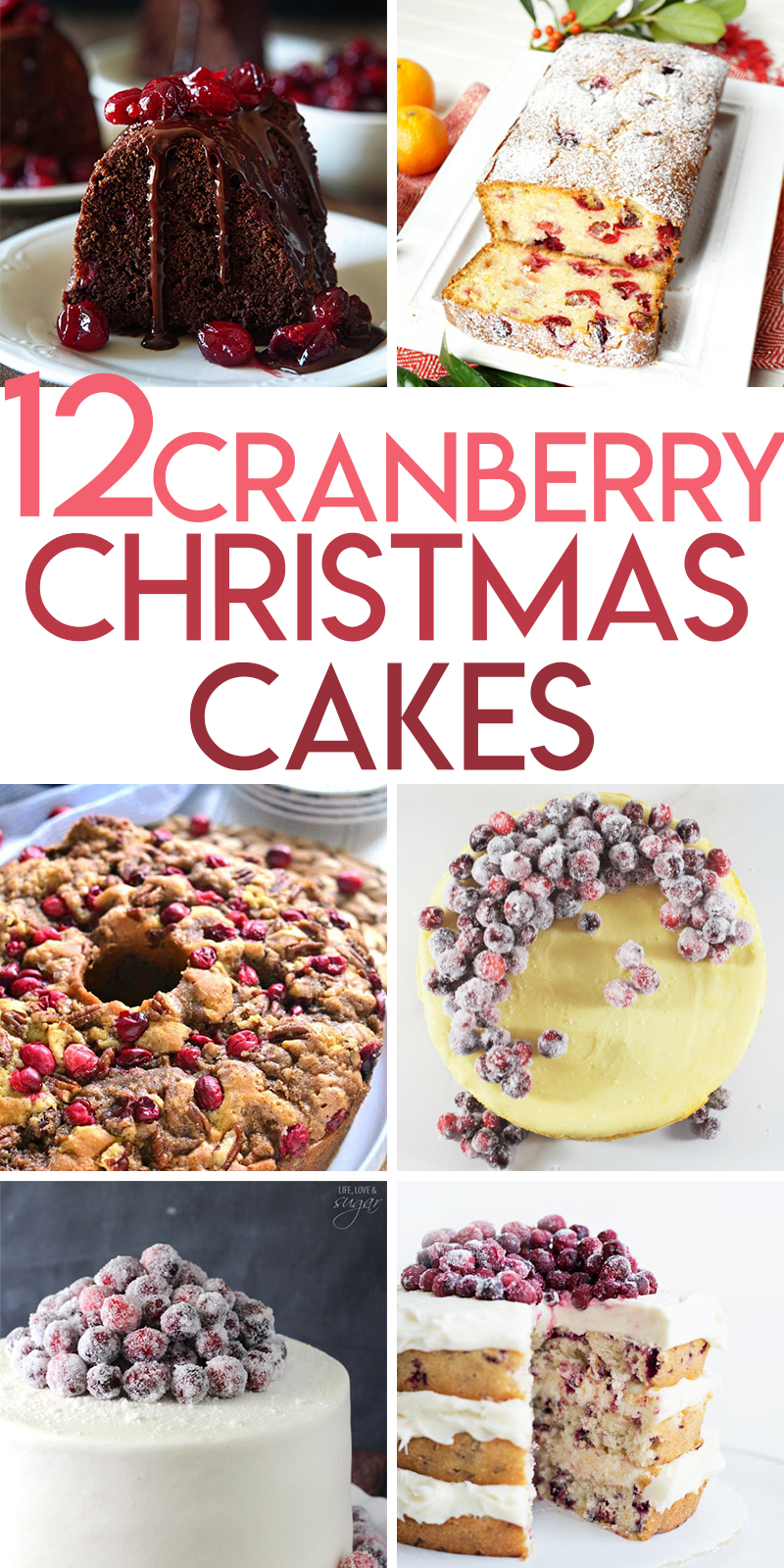 12 Cranberry Christmas Cakes to make for Christmas
