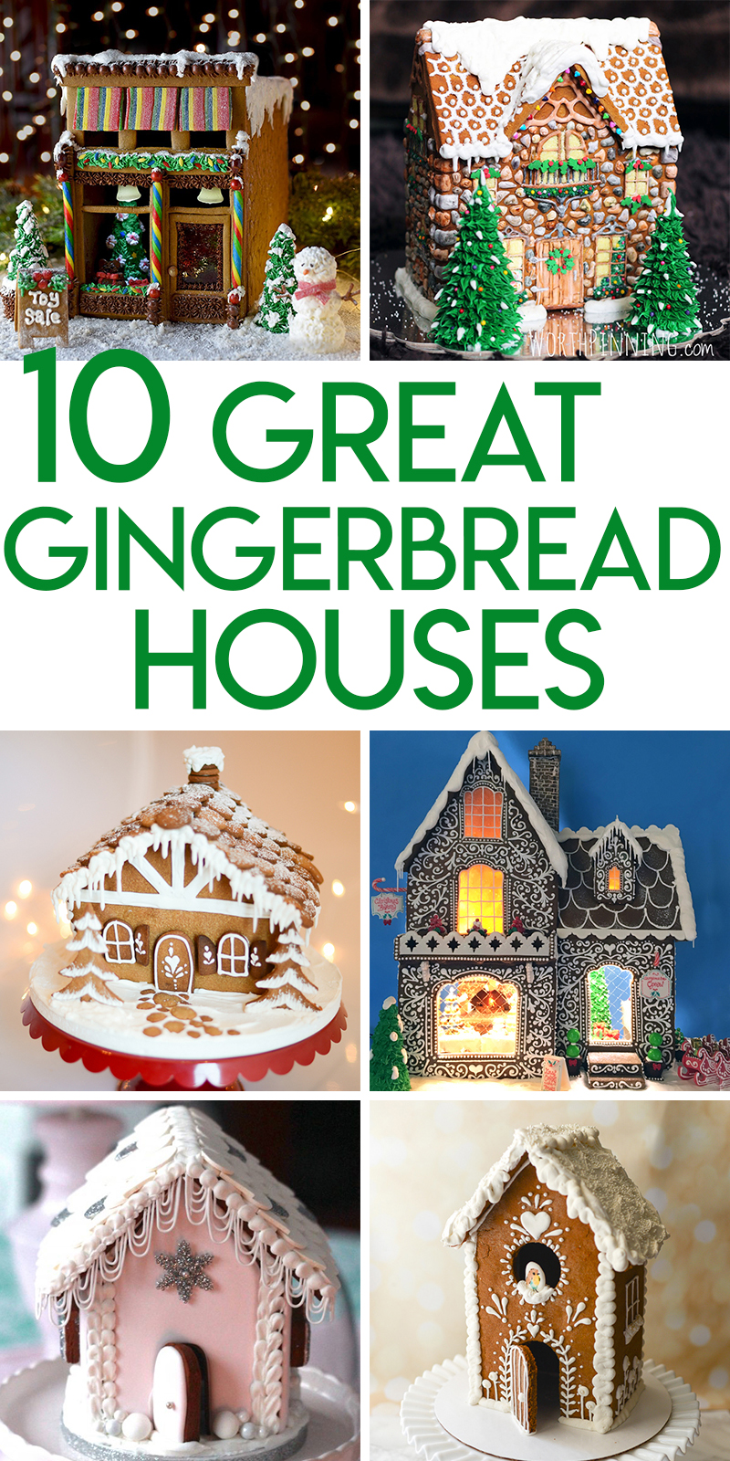 10 gorgeous gingerbread houses