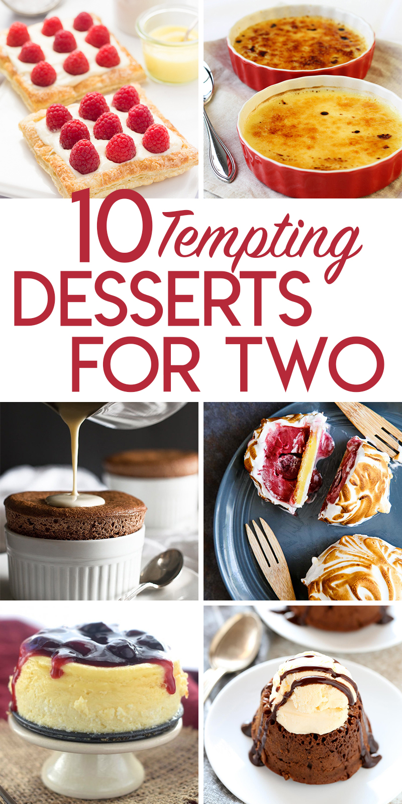Recipes for 10 Tempting Desserts for Two