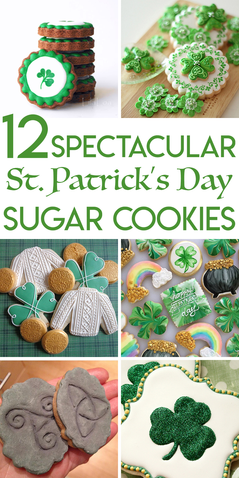 12 Stunning St. Patrick's Day Sugar Cookies
