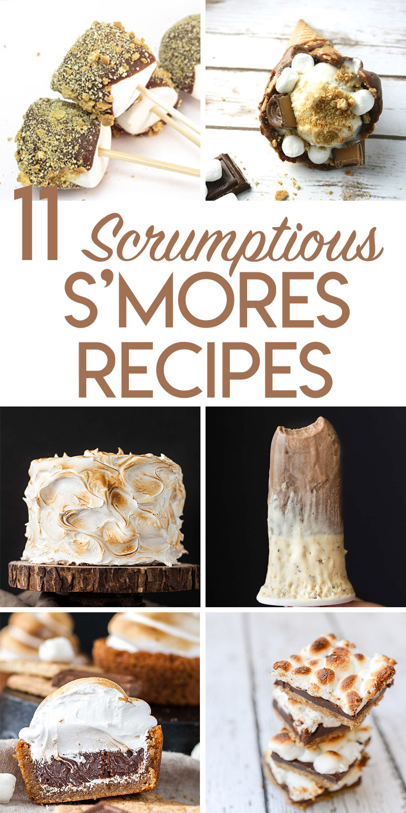 11 amazing S'mores Recipes collage